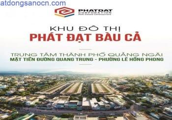 Dự án Khu dân cư Phát Đạt Bàu Cả Quảng Ngãi