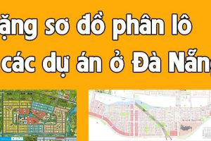 Tổng hợp sơ đồ phân lô các dự án ở Đà Nẵng và Bắc Quảng Nam