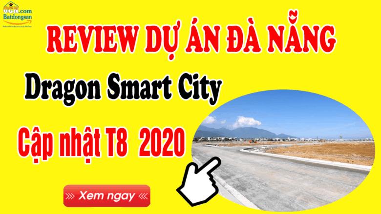 Tiến độ dự án Dragon city Đà Nẵng 2020