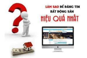 Hướng dẫn đăng tin bất động sản hiệu quả
