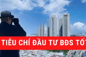 Những tiêu chí quan trọng khi mua bất động sản